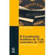 A Constituição brasileira de 10 de novembro de 1937