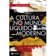 A cultura no mundo líquido moderno