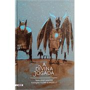 A Divina Jogada, de José Santos (ilustrações Eloar Guazzelli)