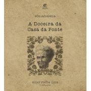 A DOCEIRA DA CASA DA PONTE