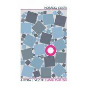 A Hora e vez de Candy Darling | Horacio Costa
