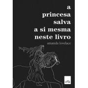 A princesa salva a si mesma neste livro