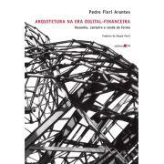 Arquitetura na era digital-financeira