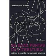 AS DUAS PONTAS DA LITERATURA