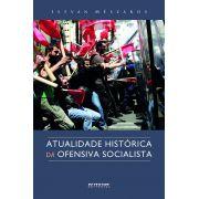 Atualidade histórica da ofensiva socialista