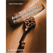 Avaliacao Financeira de Projectos de Investimento