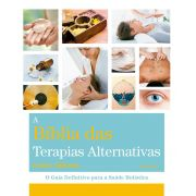 Bíblia Das Terapias Alternativas