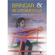 BRINCAR E SE MOVIMENTAR