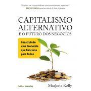 Capitalismo Alternativo e o Futuro Dos Negócios