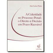 Celeridade no Processo Penal
