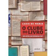O clube do livro - ser leitor, que diferança faz?