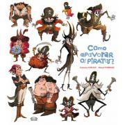 Como apavorar os piratas?