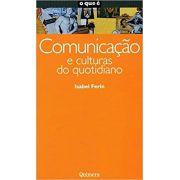 Comunicacao e Culturas do Quotidiano