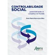 CONTROLABILIDADE SOCIAL: Potencializando os conselhos do Fundeb