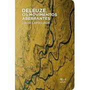 Deleuze, os movimentos aberrantes