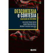 Descortesia e cortesia - Expressao de culturas - - CORTEZ