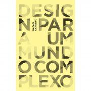 Design para um mundo complexo