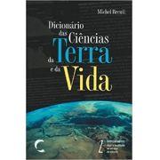 Dicionario das Ciencias da Terra e da Vida