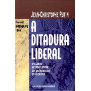 Ditadura Liberal, A