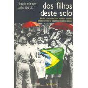 DOS FILHOS DESTE SOLO