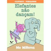 Elefantes não dançam!