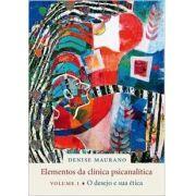 Elementos da Clínica Psicanalítica - Vol. 1