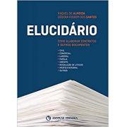 Elucidario - Como Elaborar Contratos e Outros Documentos