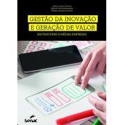 Gestão da inovação e geração de valor em pequenas e médias empresas