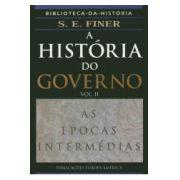 Historia do Governo, A - Vol. II