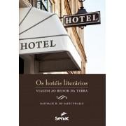 Hotéis literários : viagem ao redor da terra
