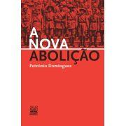 A nova abolição