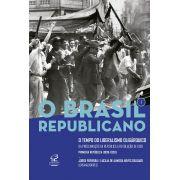 O Brasil Republicano: O tempo do liberalismo oligárquico - Da Proclamação da República à Revolução de 1930 (Vol. 1)