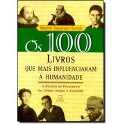 OS 100 LIVROS QUE MAIS INFLUENCIARAM A HUMANIDADE (Coleção 100)