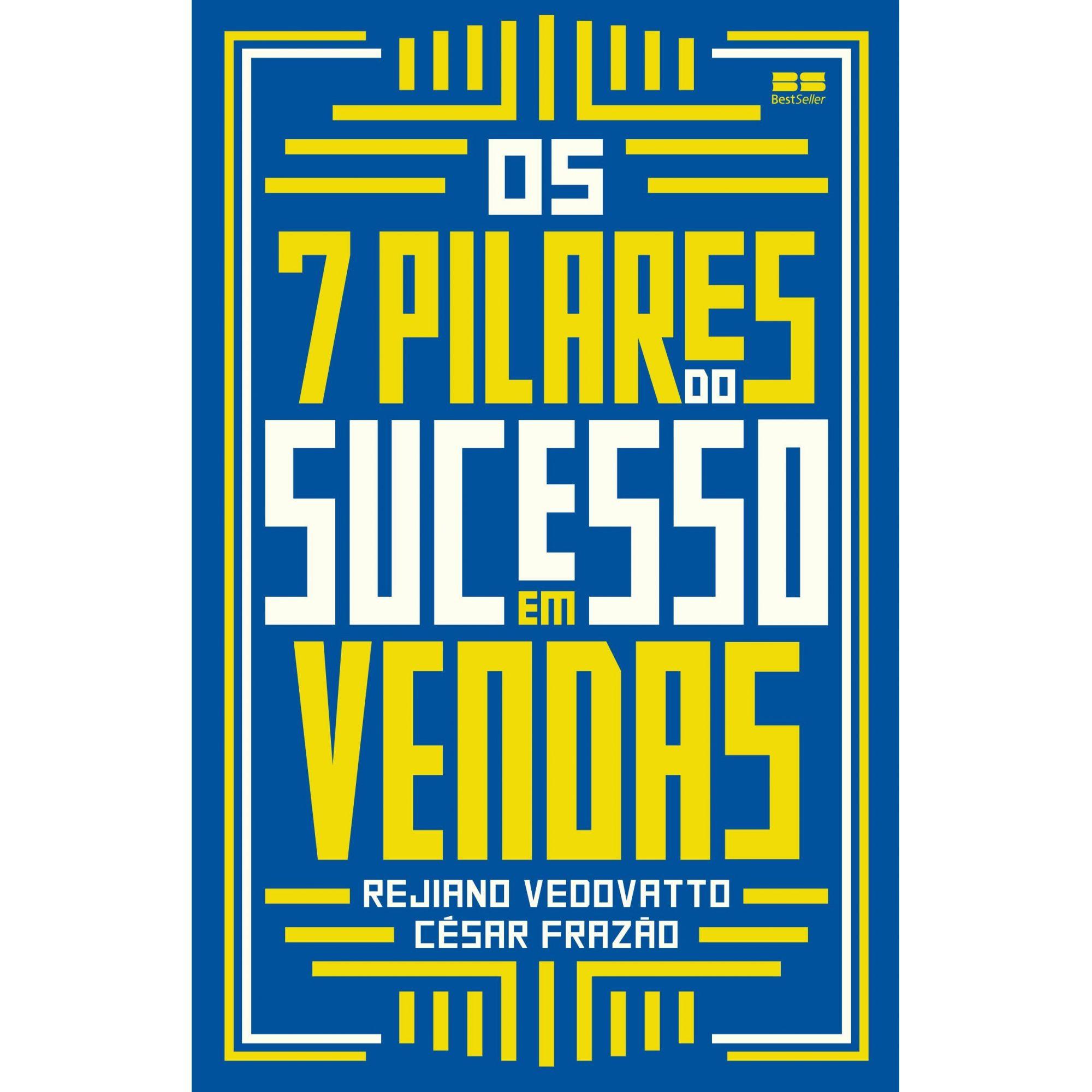 Os 7 pilares do sucesso em vendas