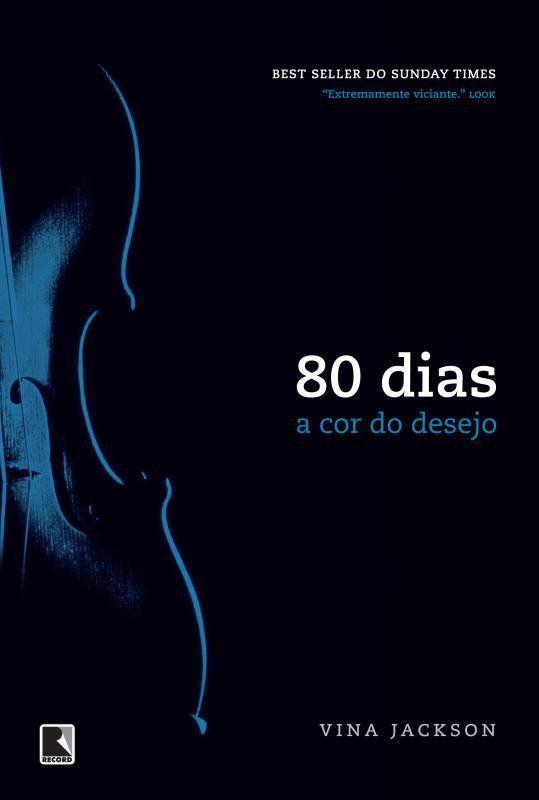 80 dias: a cor do desejo