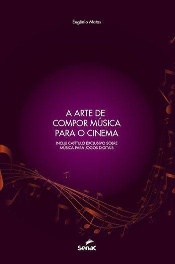 A arte de compor música para o cinema