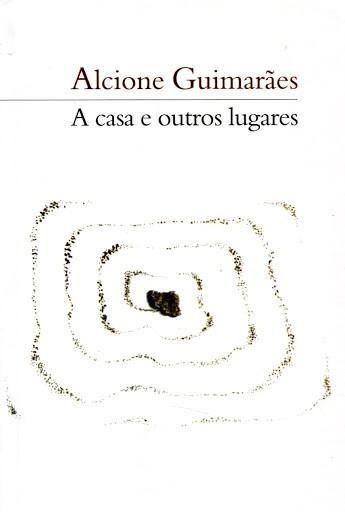 A CASA E OUTROS LUGARES