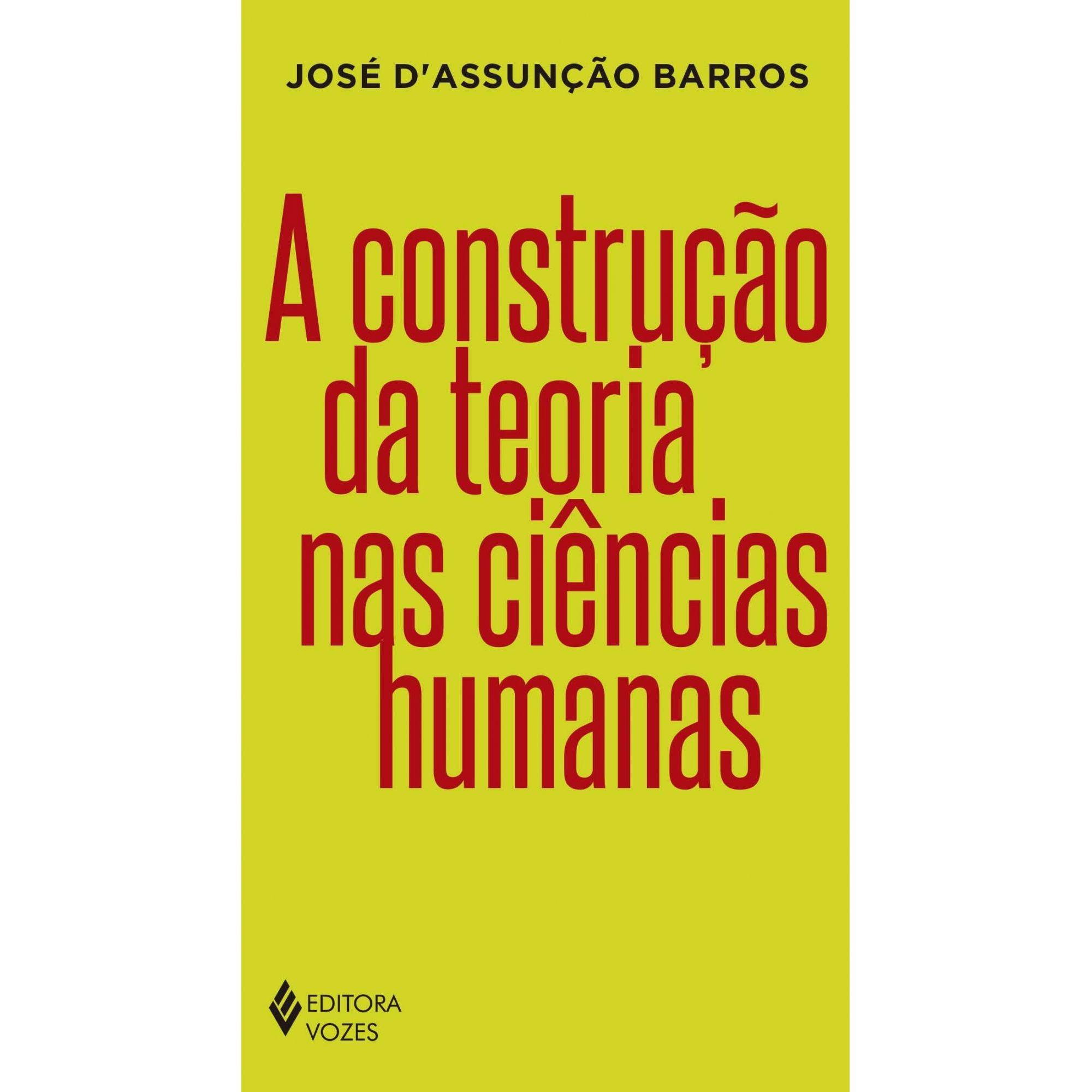 A Construção da teoria nas ciências humanas