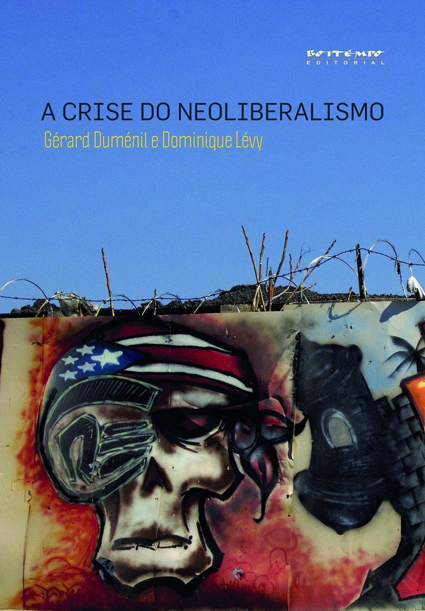 A crise do neoliberalismo