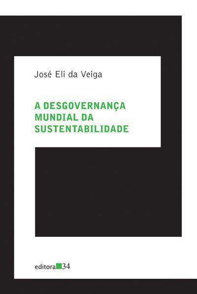 A desgovernança mundial da sustentabilidade