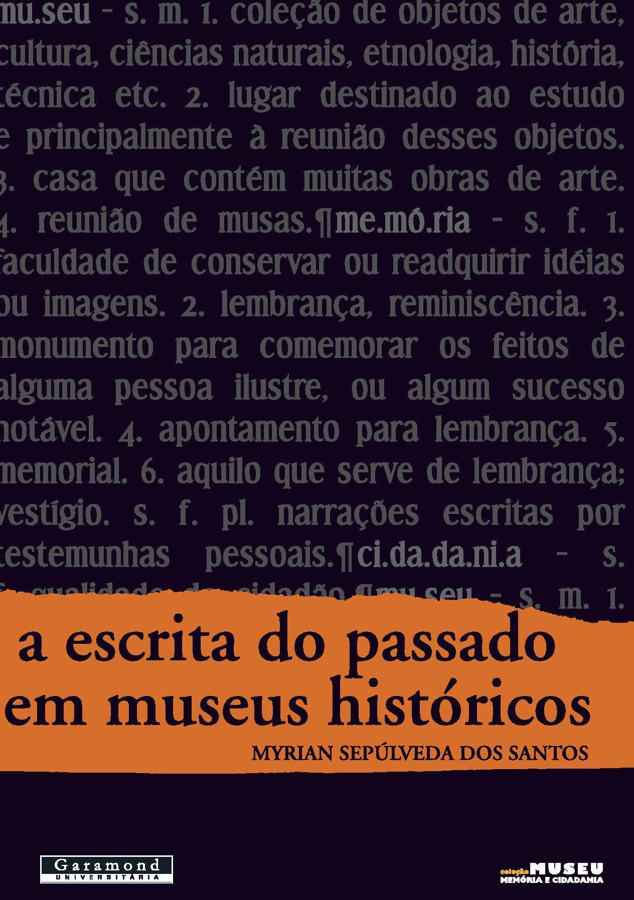 A escrita do passado em museus históricos