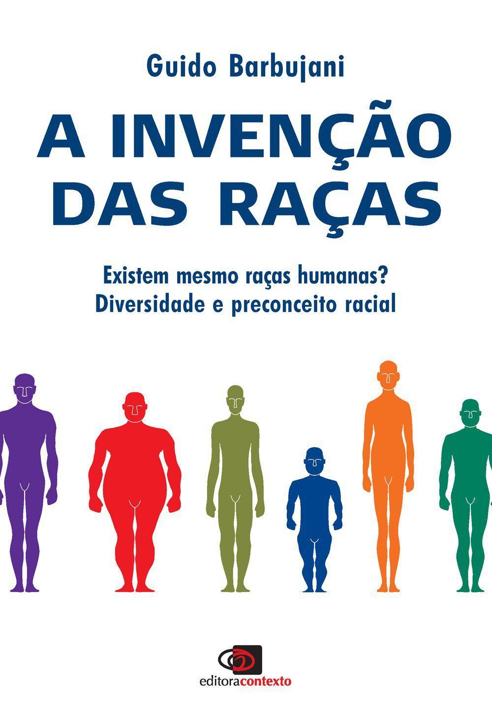 A invenção das raças