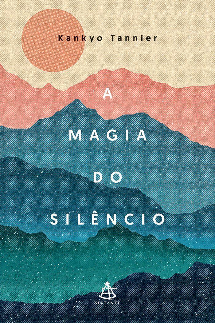A magia do silêncio