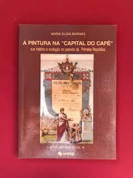 A PINTURA NA CAPITAL DO CAFÉ