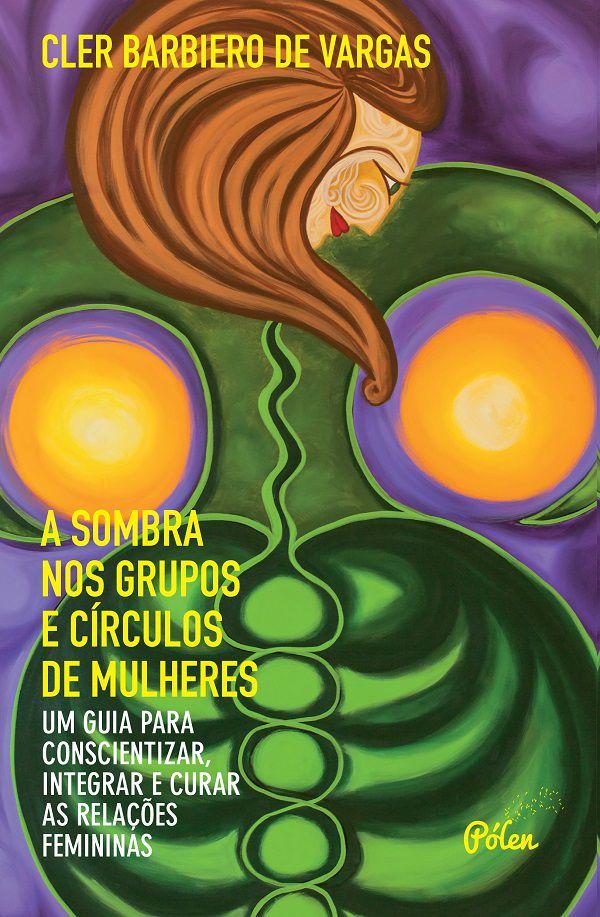 A sombra nos grupos e círculos de mulheres