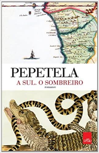 A SUL. O SOMBREIRO