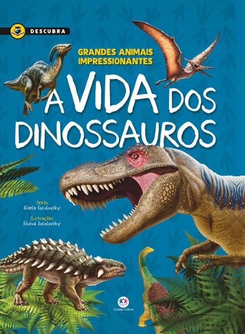 A vida dos dinossauros