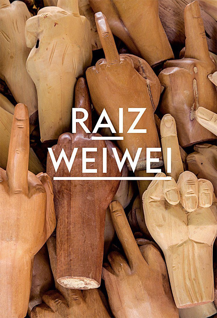 Ai Weiwei Raiz
