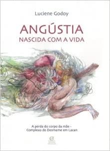 ANGUSTIA NASCIDA COM A VIDA