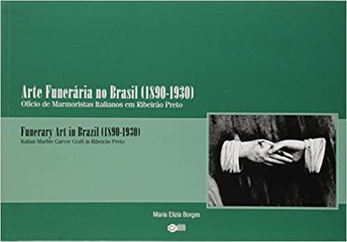 ARTE FUNERARIA NO BRASIL (1890-1930)